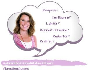 Lektör, Redaktör, Testläsare, Respons på text, Korrekturläsare Jeanette Niemi, Kreationslotsen, din skrivcoach bokmanus