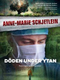 Författare Anne-Marie Schjetlein i Skrivradion Döden under ytan