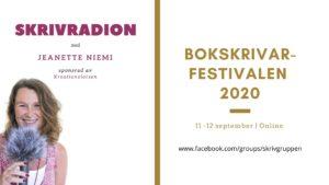 Bokskrivarfestivalen 2020 med Jeanette Niemi, Kreationslotsen - din skrivcoach och Skrivradion