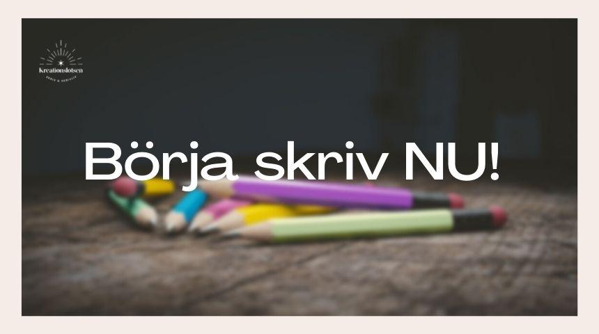 Börja skriv NU! Kretionslotsen.se