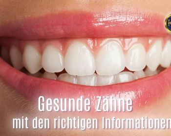 Gesunde Zähne - Information vs- Desinformation