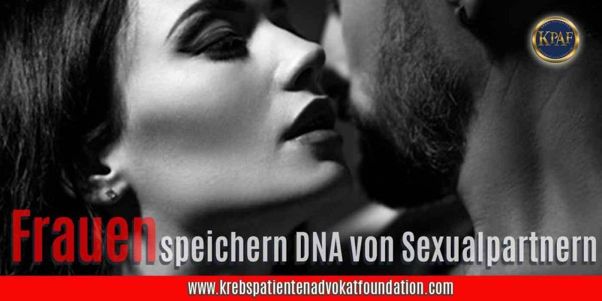 Frauen speichern die DNA Ihrer Sexualpartner