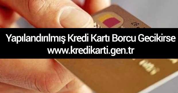 yapilandirilmis-kredi-karti