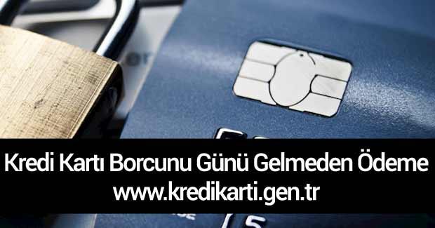 kredi-karti-borcunu-gunu-ge