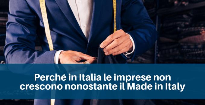 Perchè in Italia le imprese non crescono nonostante il Made in Italy