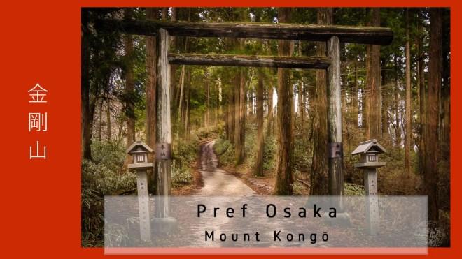 Japan - Prefecture Osaka/Nara - Mt Kongo