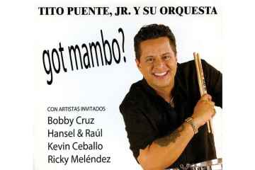 Tito Puente, Jr. and his Orchestra – Got Mambo