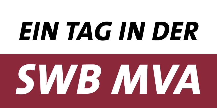 Ein Tag in der SWB MVA