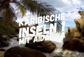 Best-of-Video: Karibische Inseln 1 mit AIDAdiva