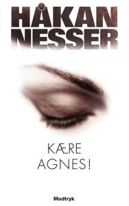 Håkon Nesser | Kære Agnes !
