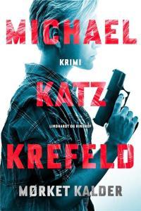 Michael Katz Krefeld | Mørket kalder