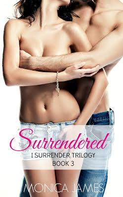 RELEASE BLITZ & GIVEAWAY: SURRENDERED by Monica James