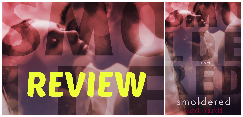 ARC REVIEW • SULTAN & GIVEAWAY: SMOLDERED by Rachel Blaufeld