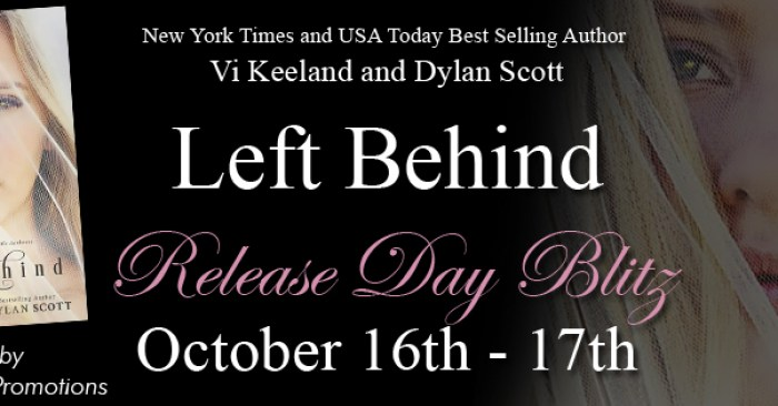 RELEASE DAY BLITZ & $25 GC GIVEAWAY: LEFT BEHIND by Vi Keeland & Dylan Scott