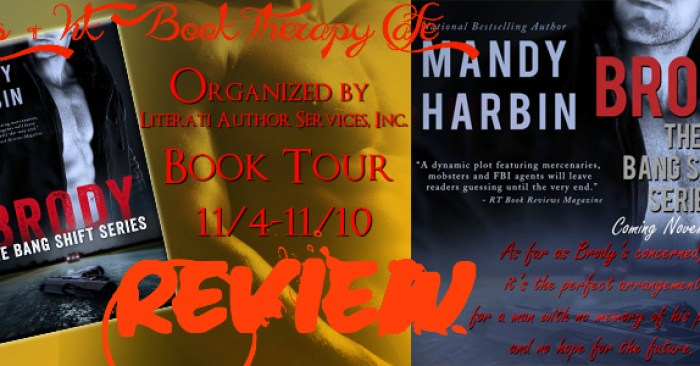 REVIEW & GIVEAWAY: BRODY by Mandy Harbin