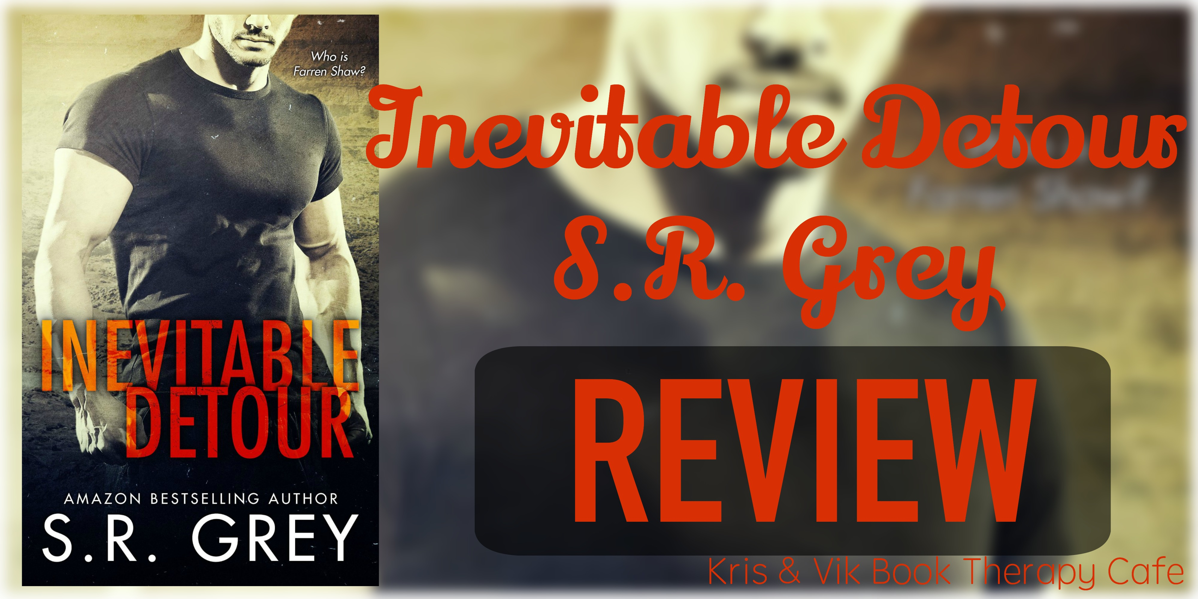 REVIEW: INEVITABLE DETOUR by S.R. Grey