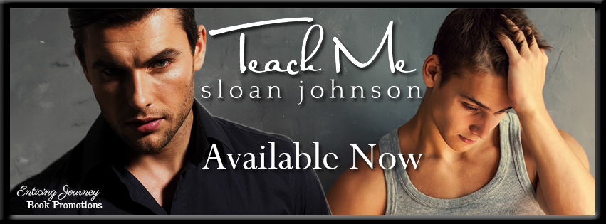 Release Blitz: Teach Me by Sloan Johnson