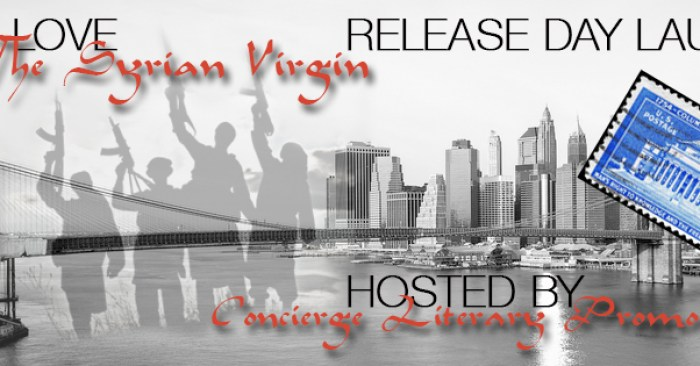 RELEASE DAY BLITZ: THE SYRIAN VIRGIN by Zack Love
