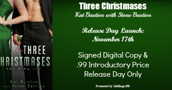 RDB & GUEST POST: THREE CHRISTMASES by Kat & Stone Bastion