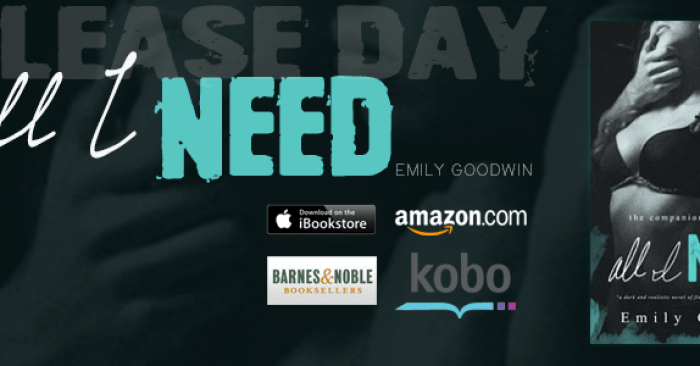 RELEASE BLITZ: ALL I NEED by Emily Goodwin