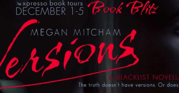 RELEASE BLITZ & GIVEWAY: VERSIONS by Megan Mitcham