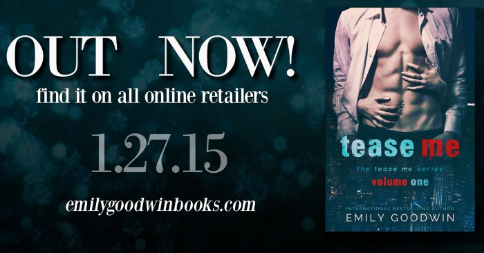 RELEASE BLITZ: TEASE ME by Emily Goodwin