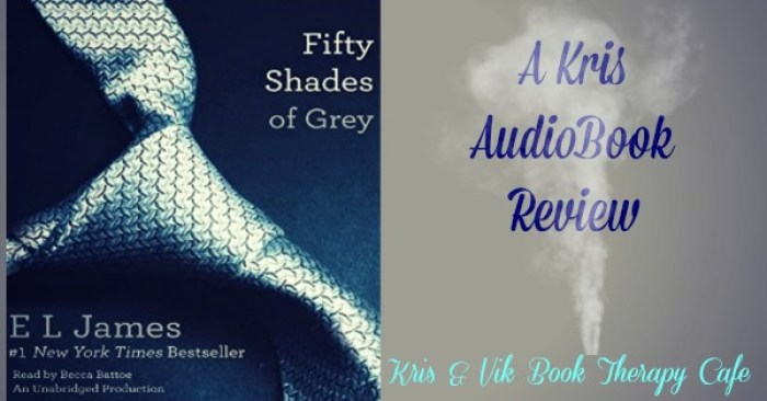 Audiobook Review: Fifty Shades of Grey by E.L. James