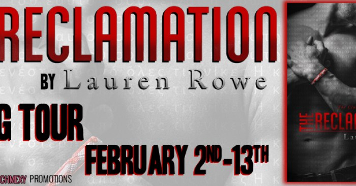BLOG TOUR GIVEAWAY & REVIEW: THE RECLAMATION by Lauren Rowe