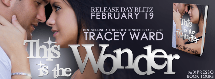 Release Blitz & Giveaway: This Is The Wonder by Tracey Ward