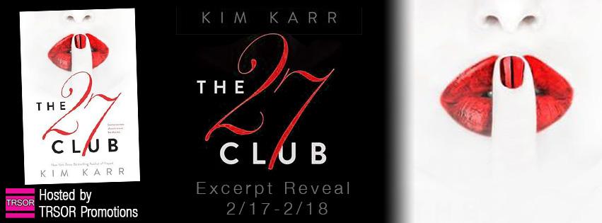 EXCERPT REVEAL: THE 27 CLUB by Kim Karr