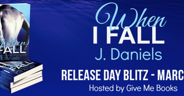 RELEASE BLITZ GIVEAWAY & REVIEW: WHEN I FALL by J. Daniels