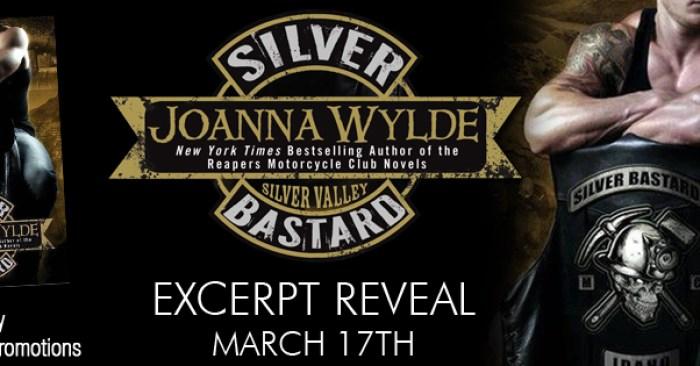 EXCERPT REVEAL: SILVER BASTARD by Joanna Wylde