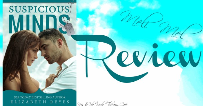 REVIEW: SUSPICIOUS MINDS by Elizabeth Reyes