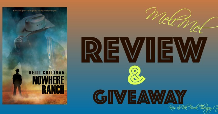 REVIEW & GIVEAWAY: NOWHERE RANCH by Heidi Cullinan