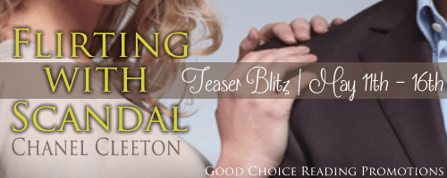 TEASER BLITZ & GIVEAWAY: FLIRTING WITH SCANDAL by Chanel Cleeton