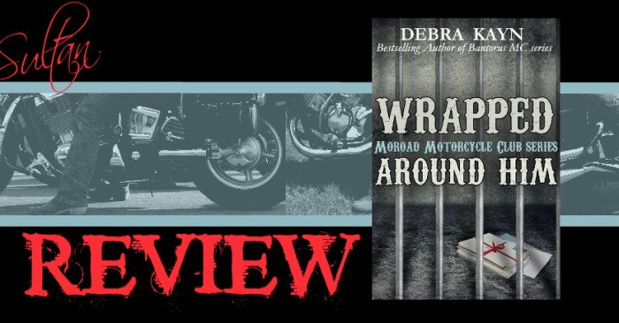 REVIEW: WRAPPED AROUND HIM by Debra Kayn