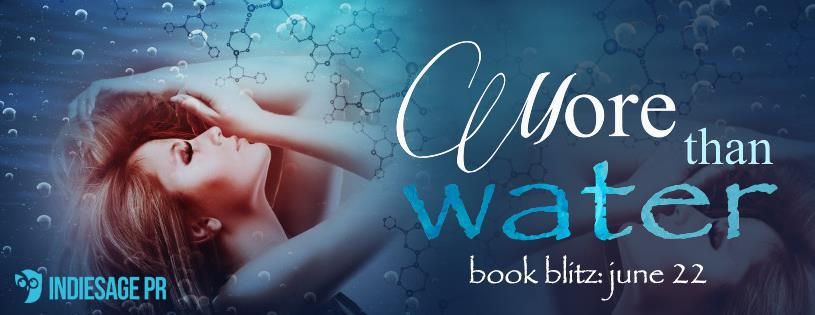 Release Blitz & #GIVEAWAY: More Than Water by Renee Ericson