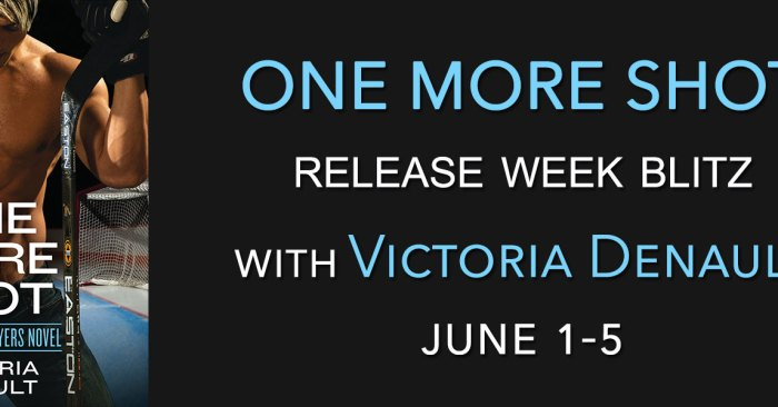 REVIEW & GIVEAWAY: ONE MORE SHOT by Victoria Denault
