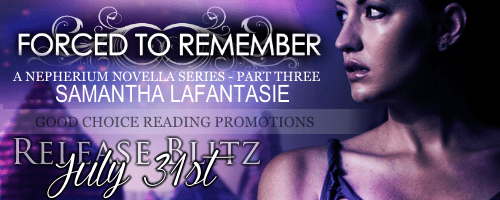 FORCED TO REMEMBER by Samantha LaFantasie
