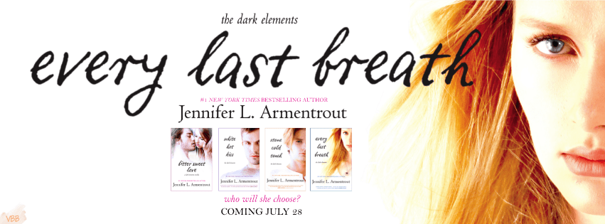 TRAILER REVEAL: EVERY LAST BREATH by Jennifer L. Armentrout