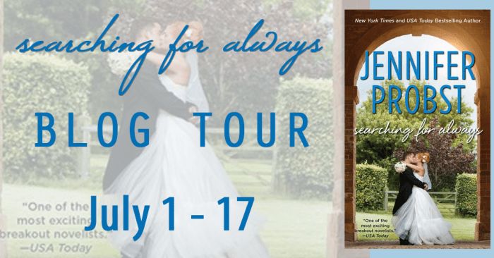 GUEST POST & GIVEAWAY: SEARCHING FOR ALWAYS by Jennifer Probst