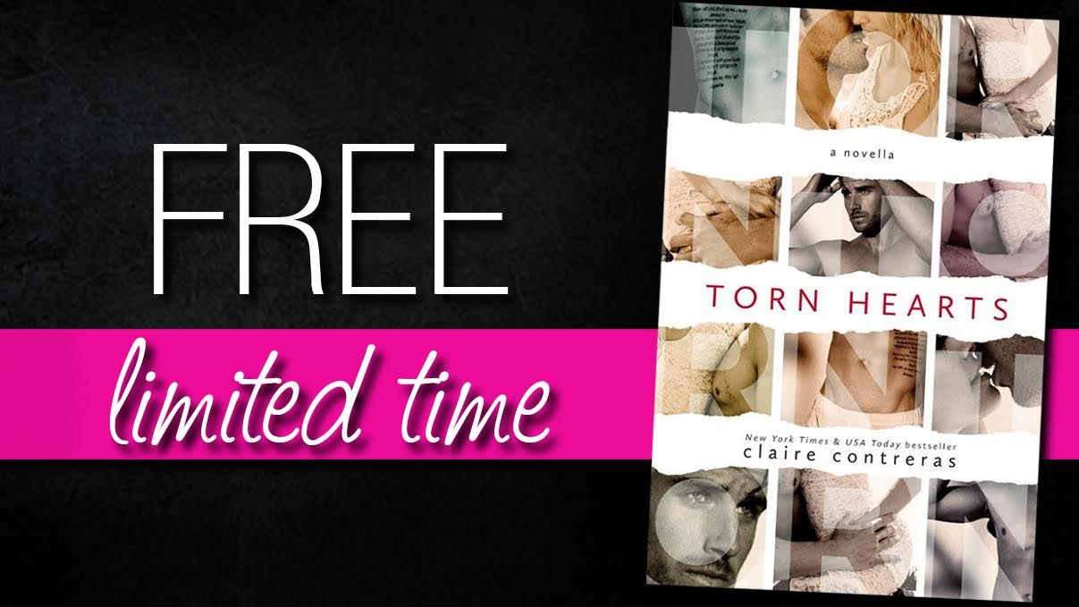 COVER & NEW #FREE RELEASE: TORN HEARTS by Claire Contreras
