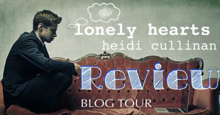 REVIEW & GIVEAWAY: LONELY HEARTS by Heidi Cullinan
