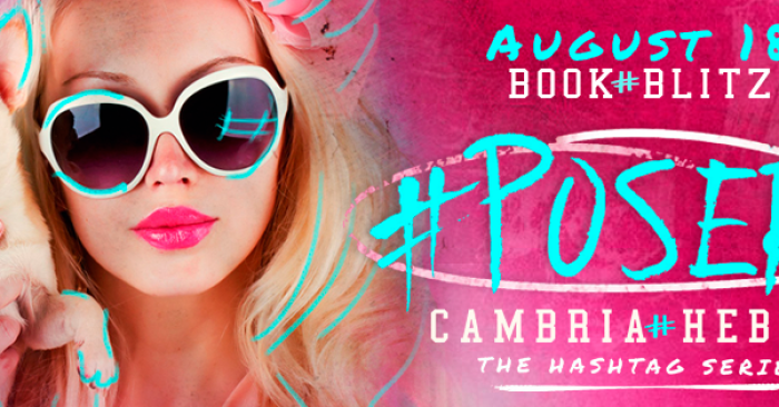 RELEASE BLITZ & GIVEAWAY: #POSER by Cambria Hebert