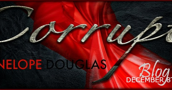 REVIEW & GIVEAWAY: CORRUPT by Penelope Douglas