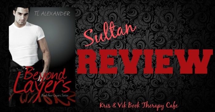 REVIEW & EXCERPT: BEYOND LAYERS by TL Alexander