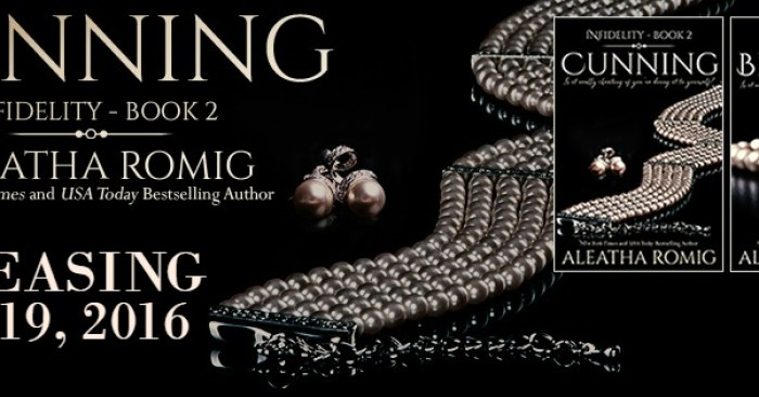 COVER REVEAL & EXCERPT: CUNNING by Aleatha Romig