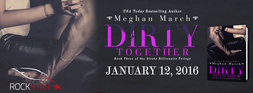 DIRTY TOGETHER BANNER - MEGHAN MARCH - ROCKSTAR PR