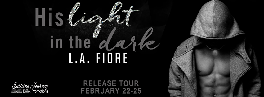 REVIEW & GIVEAWAY: HIS LIGHT IN THE DARK by L.A. Fiore