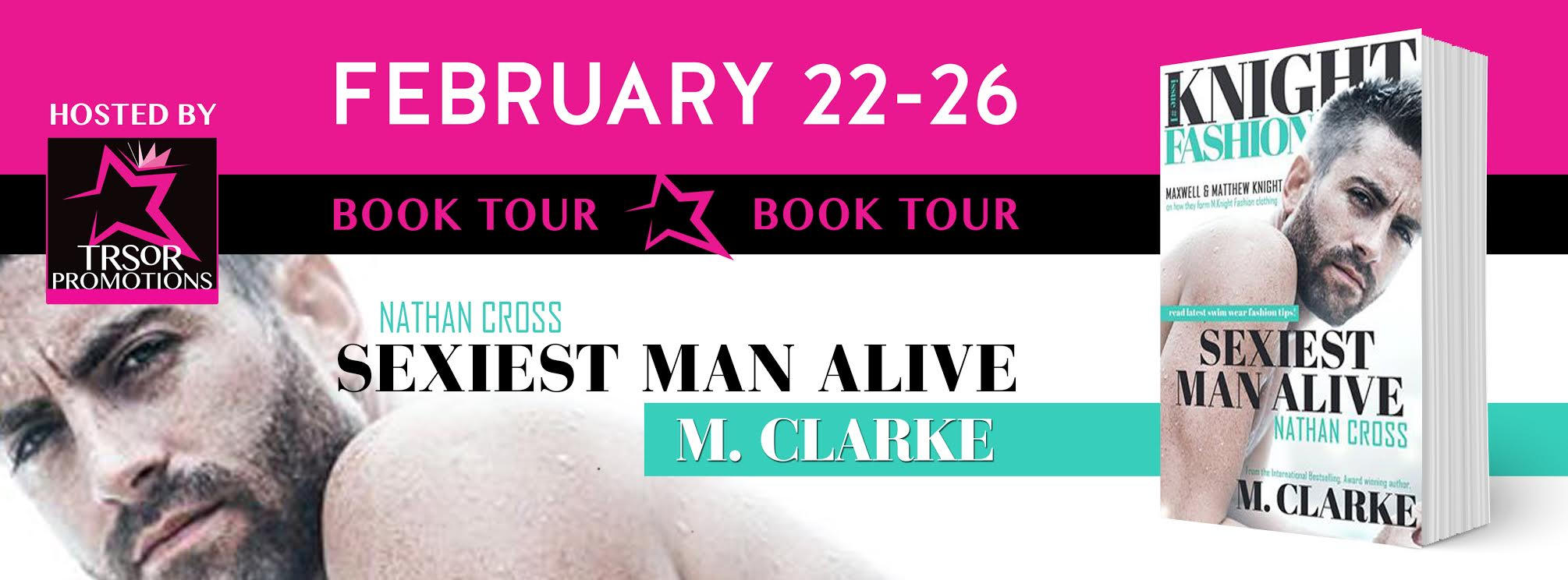 REVIEW, EXCERPT & GIVEAWAY: SEXIEST MAN ALIVE by M. Clarke